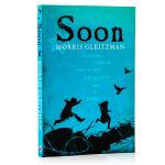 Soon 英文原版小说 Morris Gleitzman 莫里斯・格雷斯曼 Puffin Books 儿童小说