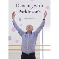 预订Dancin Dancing with Parkinson's