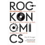 Rockonomics 摇滚经济学:音乐产业能教给我们什么关于经济(和我们的未来)