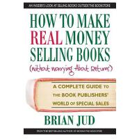 【预订】How to Make Real Money Selling Books: A Complete Guide