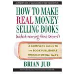 【预订】How to Make Real Money Selling Books: A Complete Guide