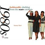 【预订】Fashionable Clothing from the Sears Catalogs: Mid 1980s