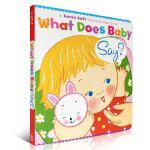 顺丰发货 Karen Katz What Does Baby Say?: A Lift-the-Flap Book 幼