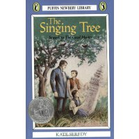 The Singing Tree 歌唱树(1940年纽伯瑞银奖) ISBN9780140345438