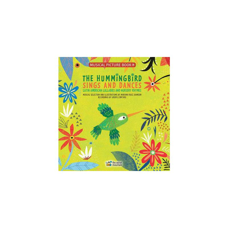 【预订】The Hummingbird Sings and Dances: Latin American Lullabies and Nursery Rhymes 预订商品,需要1-3个月发货,非质量问题不接受退换货。