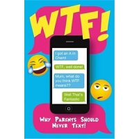 预订Wtf - Why Parents Should Not Text
