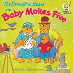 The Berenstain Bears and Baby Makes Five 《贝贝熊家的五号宝贝》 ISBN 9780679889601
