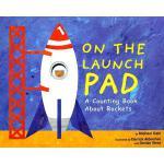 【预订】On the Launch Pad: A Counting Book about Rockets