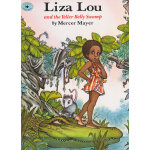 Liza Lou And The Yeller Belly Swamp 丽萨和伊拉的沼泽(亚马逊畅销绘本)ISBN97