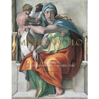 Michelangelo: The Complete Sculpture, Painting, Architecture( 货号:9780789318879)