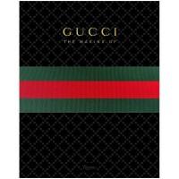 【预订】GUCCI: The Making Of 古驰传 时尚品牌发展史 原版服装设计书