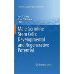 【预订】Male Germline Stem Cells: Developmental and Regenerativ