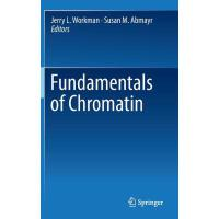【预订】Fundamentals of Chromatin