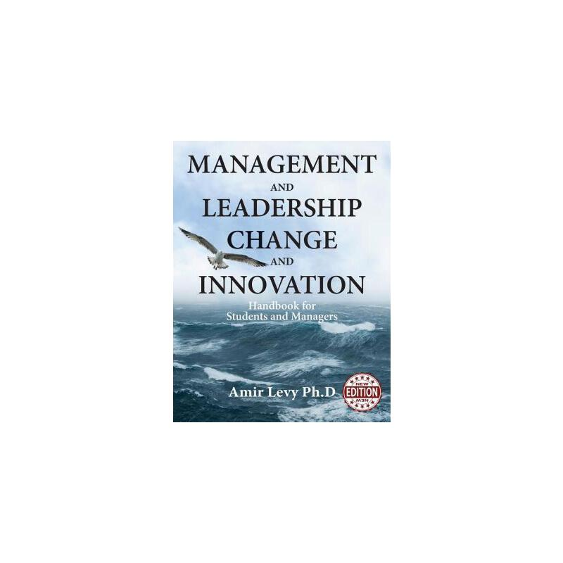 【预订】Management and Leadership Change and Innovation: Handbook for Students and Managers 预订商品,需要1-3个月发货,非质量问题不接受退换货。