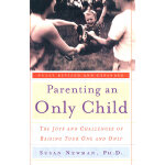 PARENTING AN ONLY CHILD(ISBN=9780767906296) 英文原版