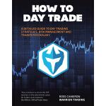 【预订】How to Day Trade: A Detailed Guide to Day Trading Strat