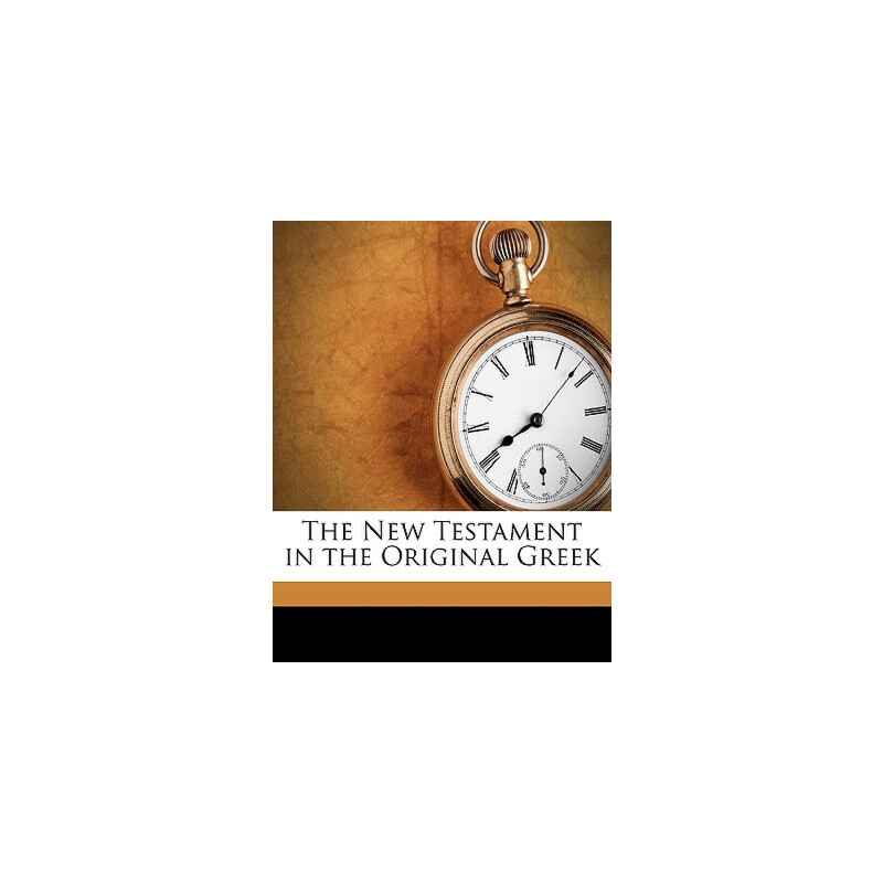 【预订】The New Testament in the Original Greek 预订商品,需要1-3个月发货,非质量问题不接受退换货。