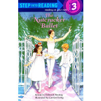 The Nutcracker Ballet (Step into Reading, Step 3) 胡桃夹子 ISBN