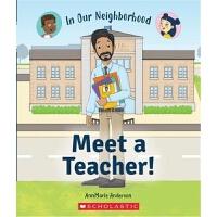 Meet a Teacher! (In Our Neighborhood) 学乐职业规划系列:老师 英文原版 进口图书