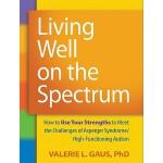 【预订】Living Well on the Spectrum: How to Use Your Strengths