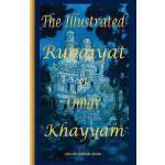 【预订】The Illustrated Rubaiyat of Omar Khayyam: Special Editi