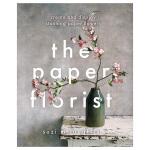 【预订】The Paper Florist 纸花师:创造并展示令人惊叹的纸花 英文原版手工制作