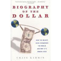 BIOGRAPHY OF THE DOLLAR(ISBN=9780307339874) 英文原版
