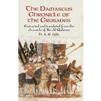 The Damascus Chronicle of the Crusades (POD)