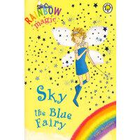 Rainbow Magic: The Rainbow Fairies 5: Sky the Blue Fairy彩虹仙子#5蓝色仙子ISBN9781843620204