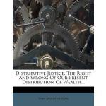 【预订】Distributive Justice: The Right and Wrong of Our Presen