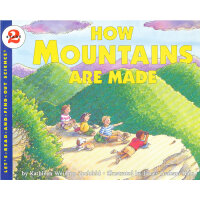 How Mountains Are Made (Let's Read and Find Out) 自然科学启蒙2:山是