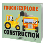 Touch and Explore:Construction 触摸书:探索建筑 英文原版