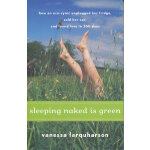 Sleeping Naked Is Green(ISBN=9780547073286) 英文原版