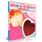 Karen Katz卡伦.卡茨 Where Is Baby's Valentine?A Karen Katz Lift