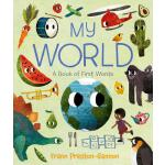 【预订】My World: A Book of First Words