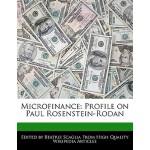 【预订】Microfinance: Profile on Paul Rosenstein-Rodan