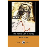 【预订】The Natural Law of Money (Dodo Press)