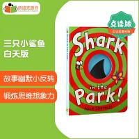 �c�x版 Shark in the Park三只小��~ 白天版 英�Z原版�L本 0-3�q �板�� 英文原版�L本