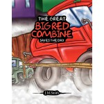 【预订】The Great Big Red Combine Saves the Day