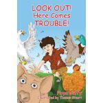 【预订】Look Out! Here Comes Trouble!