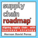 【预订】Supply Chain Roadmap: Aligning Supply Chain with Busine
