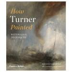 【T&H】How Turner Painted透纳如何绘画材料与技术 英文原版