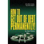 【预订】How to Get Out of Debt Permanently!