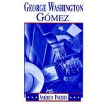 【预订】George Washington Gomez: A Mexicotexan Novel
