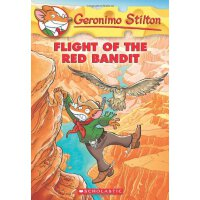 Flight of the Red Bandit (Geronimo Stilton #56) 老鼠记者56 ISBN