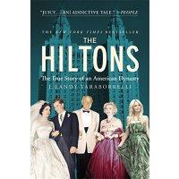 希尔顿:一个美国王朝的真实故事 英文原版 The Hiltons: The True Story of an Amer