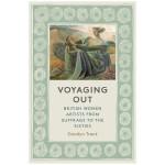 【T&H】【预订】Voyaging Out航行 英国女性艺术家从妇女选举权到六十年代英文原版艺术人文