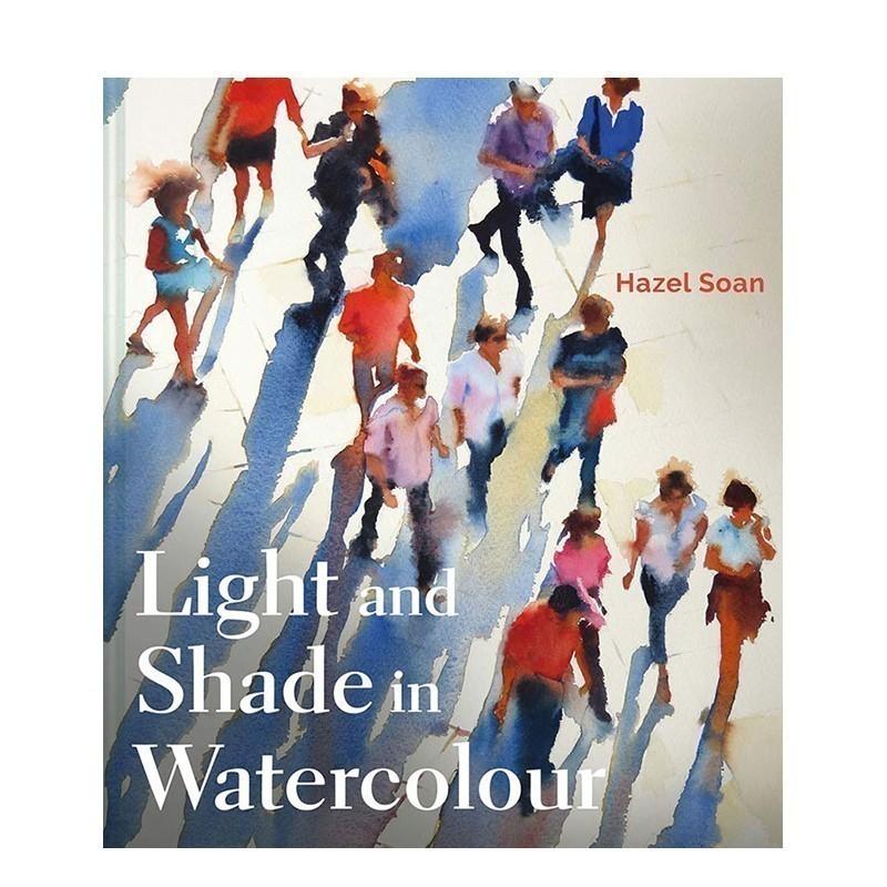 【预订】Light and Shade in Watercolour 水彩的明暗 英文原版美术绘画 原版进口 一般付款后11-13周发货