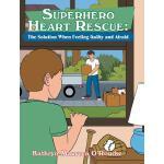 【预订】Superhero Heart Rescue: The Solution When Feeling Guilt