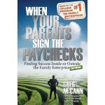 【预订】When Your Parents Sign the Paychecks Finding Success In